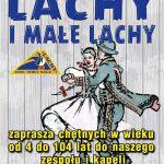 Lachy i Małe Lachy ogłaszają nabór do zespołów