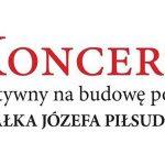 Koncert charytatywny na budowę pomnika Marszałka Józefa Piłsudskiego