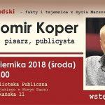 Józef Piłsudski – fakty i tajemnice z życia Marszałka