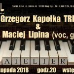 Koncert w Jazz Club Atelier: Grzegorz Kapołka TRIO i Maciej Lipina