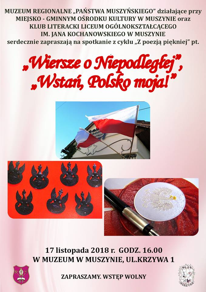 Muszyna Wiersze O Niepodległej Wstań Polsko Moja