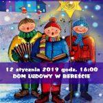 [Berest]:IV Przegląd Grup Kolędniczych i Przedstawień Bożonarodzeniowych