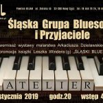 Koncert w Jazz Club Atellier: Śląska Grupa Bluesowa i Przyjaciele