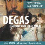 Wystawa na ekranie: Degas – umiłowanie perfekcji