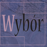 """""""Wybór"""""""