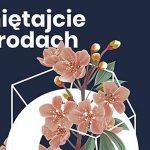 Pamiętajcie o ogrodach…Wiosenny Festiwal Artystów Piosenki
