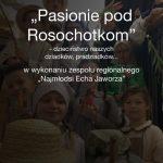 [Siołkowa]: Pasionie pod Rosochotkom