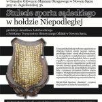 """Spotkania Muzealne: Prelekcja """"Stulecie Sportu Sądeckiego. W hołdzie Niepodległej"""""""