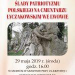 [Muszyna]: Ślady patriotyzmu polskiego na Cmentarzu Łyczakowskim we Lwowie