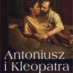 Retransmisja: Antoniusz i Kleopatra