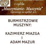 [Muszyna]: Muszynianie – Muszynie: Burmistrzowie Muszyny – Kazimierz Miazga i Adam Mazur