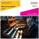 Sądecki Festiwal Muzyki Organowej L'Arte Organica: Różne barwy organów