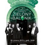 Poniedziałek ze Sztuką: Magiczne czasy kabaretu Zielony Balonik