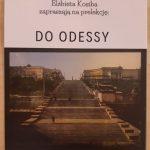 [Muszyna]: Do Odessy