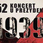252. Koncert u Prezydenta
