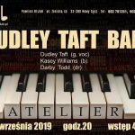 Koncert w Jazz Club Atelier: Dudley Taft Band