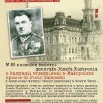Spotkania Muzealne: Prelekcja w 80. Rocznicę Śmierci Generała Józefa Kustronia oraz Kampanii Wrześniowej 1939 r. w Małopolsce.