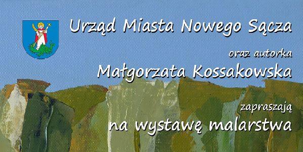 Wystawa malarstwa Małgorzaty Kossakowskiej