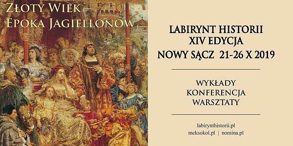 Labirynt Historii: Złoty wiek – epoka Jagiellonów