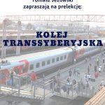 [Muszyna]: Kolej Transsyberyska
