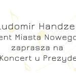 254. Koncert u Prezydenta