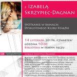 [Stary Sącz]: Dyskusyjny Klub Książki: Spotkanie z Izabelą Skrzypiec – Dagnan