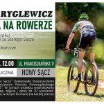 Sądecczyzna na rowerze – Marek Ryglewicz
