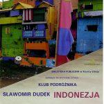 [Krynica – Zdrój]: Klub Podróżnika: Indonezja
