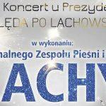 Koncert u Prezydenta – Kolęda po Lachowsku