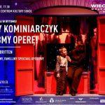 Wieczory Małopolskie: Mały Kominiarczyk – zróbmy operę!