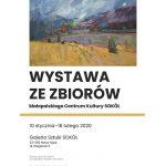 Wystawa ze zbiorów Małopolskiego Centrum Kultury Sokół