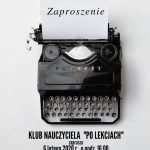 """[Łososina Dolna]:  Klub Nauczyciela """"Po lekcjach""""  – spotkanie z Adamem Misiewiczem"""