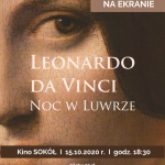 Wystawa na ekranie: Leonardo Da Vinci – Noc w Luwrze