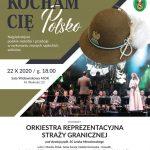 Kocham Cię Polsko – koncert Orkiestry Reprezentacyjnej Straży Granicznej – PRZEŁOŻONY!!!