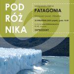 [Krynica – Zdrój]: Klub Podróżnika: Patagonia