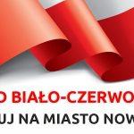 Pod Biało-Czerwoną to akcja Zagłosuj na Miasto Nowy Sącz!