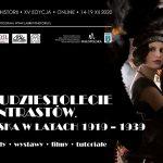 XV Labirynt Historii: Dwudziestolecie kontrastów. Polska w latach 1919 – 1939