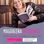 Magdalena Witkiewicz – spotkanie autorskie