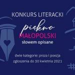 """Konkurs literacki """"Piękno Małopolski słowem opisane"""" – proza i poezja"""
