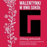 Różane Walentynki w BWA SOKÓŁ