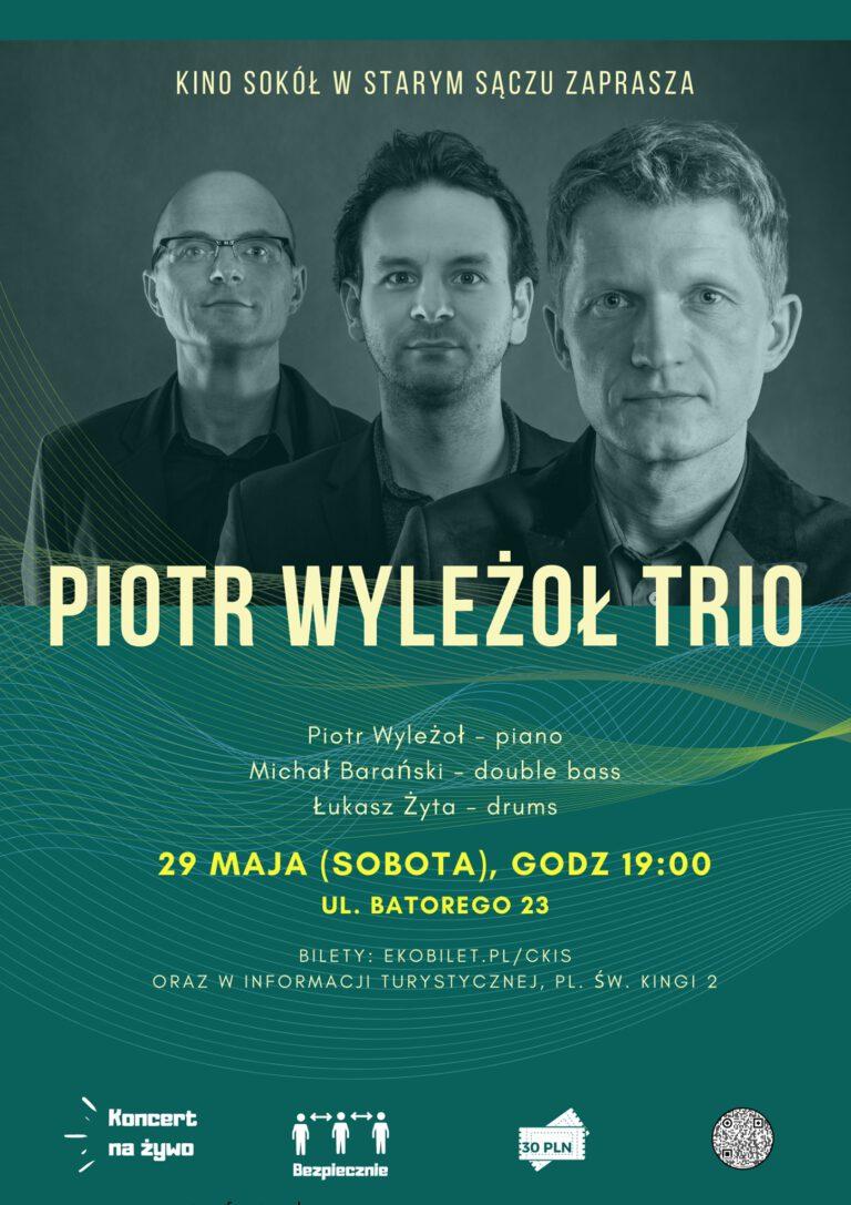plakat koncert Piotr Wyleżoł TRIO